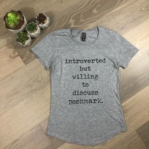 Introverted But Willing to Discuss Poshmark Tee S